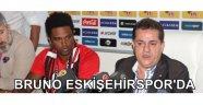 Bruno Eskişehirspor'da
