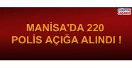 Manisa'da 220 polis açığa alındı