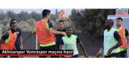 Akhisarspor Yomraspor maçına hazır