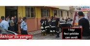 Akhisar'da yangın 1 kişi  hayatın kaybetti