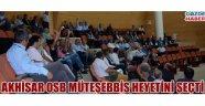Akhisar OSB Müteşebbis heyetini seçti