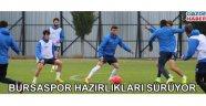 Bursaspor hazırlıkları sürüyor
