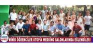 Minik Öğrenciler Utopia Wedding Salonlarında Eğlendiler !