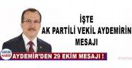 AYDEMİR'DEN 29 EKİM MESAJI !