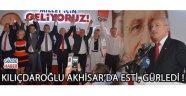 Kılıçdaroğlu Akhisar'da Esti, Gürledi !