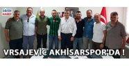 Vrsajevic Akhisarspor'da !