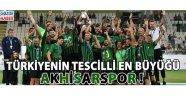 Türkiyenin Tescilli Olarak En Büyüğü Akhisarspor'umuz !