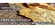 7 Eylül Tarihinde Dünya'da ve Türkiye'de Neler Oldu !
