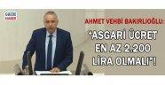 """""""Asgari Ücret En Az 2.000 TL Olmalı"""""""