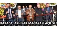 Karaca, Akhisar Mağazası Açıldı !
