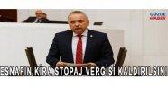ESNAFIN KİRA STOPAJ VERGİSİ KALDIRILSIN!