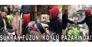 Şükran Füzün, köylü pazarında!