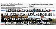 Akhisar Ak Parti Belediye Başkan Adayı Hüseyin Eryüksel Oldu !