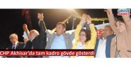 CHP Akhisar'da tam kadro gövde gösterdi
