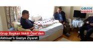 Grup Başkan Vekili Özel'den Akhisar'lı Gaziye Ziyaret