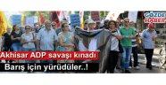 Akhisar Demokrasi Platformu barış için yürüdü