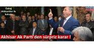 Akhisar Ak Parti'den sürpriz karar !