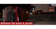 Akhisar'da kaza 4 yaralı