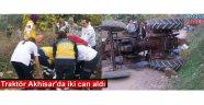 Traktör Akhisar'da iki can aldı