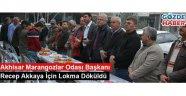 Akhisar Marangozlar Odası Başkanı Recep Akkaya İçin Lokma Döküldü