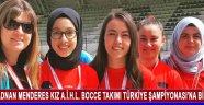 Adnan Menderes Kız A.İ.H.L. Bocce Takımı Türkiye Şampiyonası'na Bilet Aldı