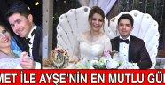 Ahmet ile Ayşe'nin En Mutlu Günü !
