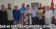 Akhisar Ak Parti Akhisarspor'u Ziyaret Etti !