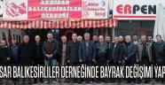 Akhisar Balıkesirliler Derneğinde Bayrak Değişimi Yapıldı !