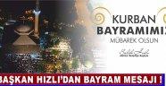 Akhisar Belediye Başkanı Salih Hızlı, Kurban Bayramını Kutladı !