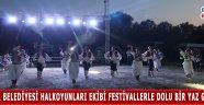 Akhisar Belediyesi halkoyunları ekibi festivallerle dolu bir yaz geçirdi