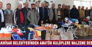 Akhisar Belediyesinden Amatör Kulüplere Malzeme Desteği