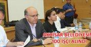 Akhisar Belediyesi'ne 100 işçi alındı