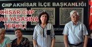 Akhisar CHP nikah yasasına tepkili