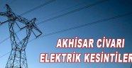 Akhisar Civarı Elektrik Kesintileri!