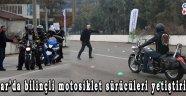 Akhisar'da bilinçli motosiklet sürücüleri yetiştiriliyor!