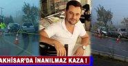 Akhisar'da İnanılmaz Kaza