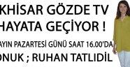 Akhisar Gözde TV Hayata Geçiyor !