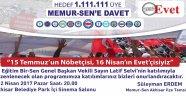 Akhisar Memur-Sen'den 15Temmuz'un Nöbetçisi;16 Nisan'ın Evetçisisiyiz Programına Davet Var!