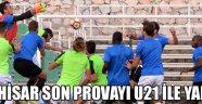Akhisar son provayı U21 ile yaptı