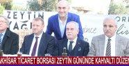 Akhisar Ticaret Borsası Zeytin Gününde Kahvaltı Düzenledi !