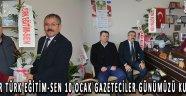 Akhisar Türk Eğitim-Sen 10 Ocak Gazeteciler Günümüzü Kutladı !