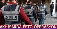 Akhisar'da 'FETO' Operasyonu !