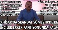 Akhisar'da Skandal Sömestr'de Kız Öğrenciler Erkek Pansiyonunda Kalacak !