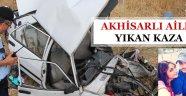 Akhisarlı aileyi yıkan kaza