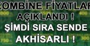 Akhisarspor'da beklenen Kombine Fiyatları Belli Oldu !