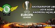 Akhisarspor'umuzun Uefa Aday Kadrosu Açıklandı !