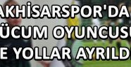 Akhisarspor'da Hücum Oyuncusu İle Yollar Ayrıldı !