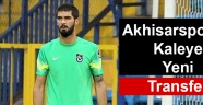 Akhisarspor'da Kaleye Yeni Transfer