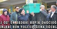 ASLI ÖZ' ÜN DEDESİ REFİK DAĞCIOĞLU SEVENLERİ SON YOLCULUĞUNA UĞURLADI!
