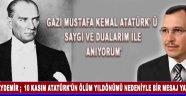 Aydemir ;  10 Kasım Atatürk'ün Ölüm Yıldönümü Nedeniyle Bir Mesaj Yayınladı